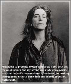 Patti Smith - strengths, weaknesses, and no shame! - trish