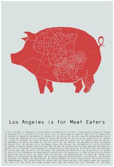 """""""Los Angeles is For Meat Eaters"""" Map Art"""