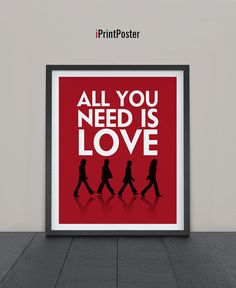 Beatles poster print, Beatles art print, Inspirational poster, All you need is love quote, Quote print, Typography art poster. iPrintPoster.