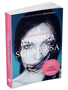 A Menina Submersa - Livros na Amazon.com.br R$ 15,33