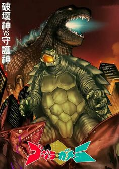 Godzilla and Gamera all of then are my favorite monsters