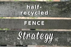 Picture of Half Recycled Fence Strategy