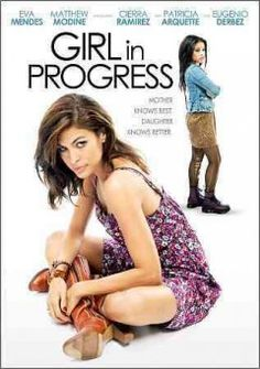 """Girl in Progress--""""Grace (Eva Mendes) is a single mom. She is too busy juggling work, bills, and the very married Dr. Hartford (Matthew Modine), to give her daughter, Ansiedad (Cierra Ramirez) the attention she desperately needs. When Ansiedad's English teacher, Ms. Armstrong (Patricia Arquette), introduces her students to classic coming-of-age stories, Ansiedad is inspired to skip adolescence and jump-start her life without mom."""