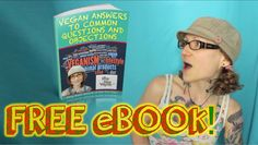 Vegan Answers to Common Questions and Objections - FREE ebook! :D