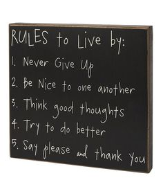 Take a look at this 'Rules to Live By' Box Sign by Collins on #zulily today!