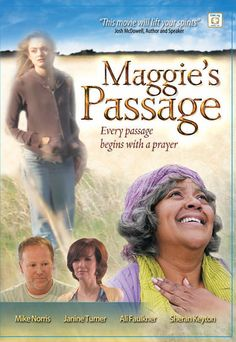 Checkout the movie Maggie's Passage on Christian Film Database: http://www.christianfilmdatabase.com/review/maggies-passage-2/