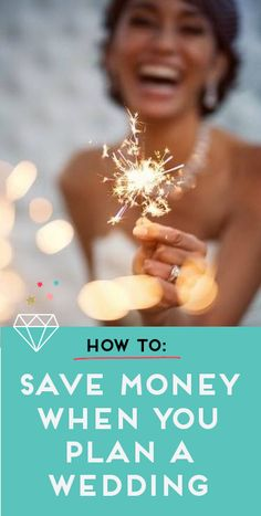 From A Bride Who Knows: How to Save Money On Your Wedding