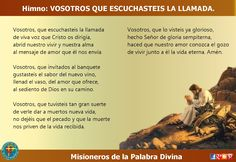 MISIONEROS DE LA PALABRA DIVINA: HIMNO LAUDES - VOSOTROS QUE ESCUCHASTEIS LA LLAMAD...