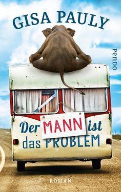 Der Mann ist das Problem - Gisa Pauly