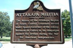Attakapa Militia, Morgan City, St. Mary Parish, Louisiana Morgan City Louisiana, Louisiana Homes, Spanish Heritage, Louisiana History, American Independence, Historical Pictures, Revolutionaries, Family History, Social Studies