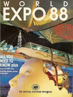 Expo 88 Programme Held in Brisbane, Queensland 1988 Brisbane Queensland, Brisbane City, Queensland Australia, Australia Travel, City Of Adelaide, Family Holiday Destinations, World's Fair, Expo, Vintage Posters