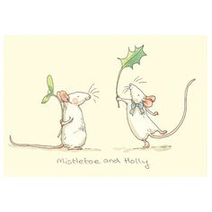 mouse crafts Mistletoe and Holly Christmas card by Anita Jeram. Two Bad Mice have wide range of Greeting cards for mice and rat admirers. Anita illustrated Guess How Much I Love You Watercolor Christmas Cards, Christmas Drawing, Christmas Art, Holly Christmas, Doodle Drawings, Animal Drawings, Cute Drawings, Company Christmas Cards, Rats