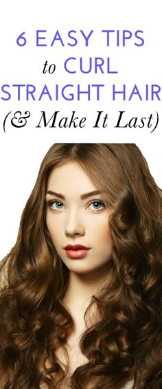How to get long-lasting curls (even if your hair is stick-straight)! #beauty #hair