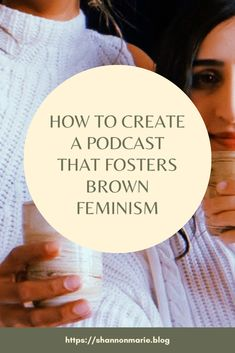 A talk about: creating a safe space for brown feminism — Shannon Marie Moving To Canada, Fact And Opinion, Controversial Topics, Feminism, The Fosters, How To Find Out, About Me Blog, Platform, Culture