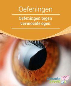 #Oefeningen tegen #vermoeide ogen  Artsen zeggen dat de vermoeidheid van de ogen een onvermijdelijk onderdeel is van het ouder worden. Echter, als je aandacht besteedt aan hoe het wordt #genoemd -vermoeide ogen-, kun je het ook zien als meer dan een onvermijdelijke ziekte, maar ook als een onbalans veroorzaakt door te hard werken.