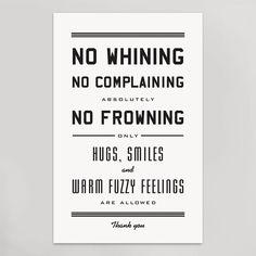 No Whining Print 11x17 $20 #hammerpress