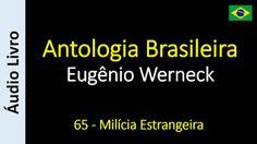 Áudio Livro - Sanderlei: Eugênio Werneck - Antologia Brasileira - 65 - Milí...