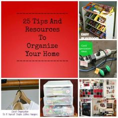 25 tips and resources to organize your house