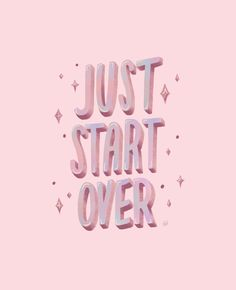Just Start Over Mini Art Print by Delaney Gibbons - Without Stand - x Sober Quotes, Positive Quotes, Wall Quotes, Words Quotes, Sayings, Wallpaper Iphone Cute, Room Wallpaper, Iphone Wallpapers, Preppy Stickers