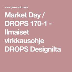 Market Day / DROPS 170-1 - Ilmaiset virkkausohje DROPS Designilta