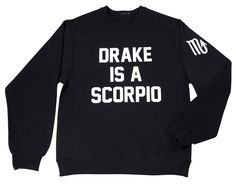 Drake is a Scorpio ! Ovo Crew, Kinds Of Clothes, Clothes For Women, Khloe Kardashian Show, Clothes Encounters, Scorpio Men, Pant Shirt, Party Tops, Jean Shirts