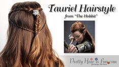 Pretty Hair is Fun: Tauriel Inspired Hairstyle–From The Hobbit