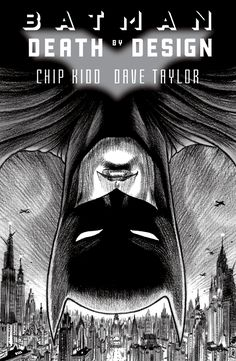 Cover Chip Kidd Batman Death by Design. Drawn and penciled by Dave Taylor. The art style and colors gives it a nostalgic feel.  Making batman the focus and giving attention to the city with gray and black shadows and lines. Taylor does a great job creating kidds portrayal of Gotham during a time of industrial change.