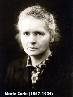 Quotes for the week: Marie Sklodowska Curie (1867-1934) ~ It's about Tech
