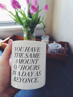 PREORDER!! - Coffee Mug - You have the same amount of hours in a day as Beyonce. - Inspirational quote | @giftryapp