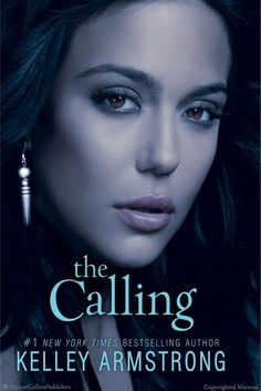 Browse Inside The Calling by Kelley Armstrong