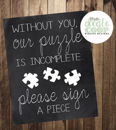 Please Sign a Puzzle Piece- Guest Book- Wedding Reception Instant Download, Printable Digital File by TheDoodleCoop on Etsy https://www.etsy.com/listing/218768876/please-sign-a-puzzle-piece-guest-book