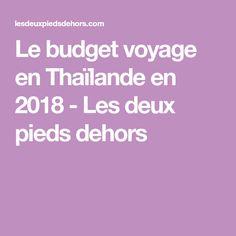 Le budget voyage en Thaïlande en 2018 - Les deux pieds dehors