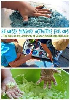 26 Messy Activities for Kids + The Weekly Kids Co-Op Link Party at SensoryActivitiesforKids