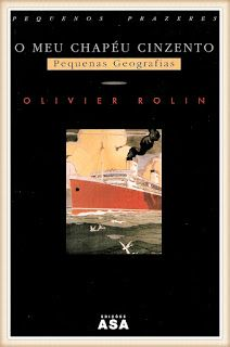 habeolib : OLIVIER ROLIN - O MEU CHAPÉU CINZENTO