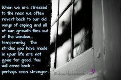 Inspirational quotes:  stress, coping  #bipolar #bipolar2 #infertility #secondaryinfertility