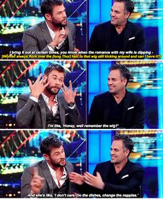When he talked about the seductive powers of the Thor wig.