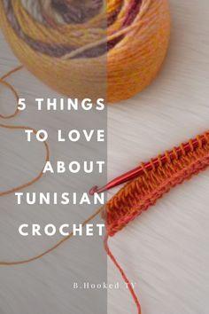 5 Reasons to Love Tunisian Crochet | B.Hooked TV Season 2, Episode 11  #BHookedTV Sponsored by @lionbrandyarn