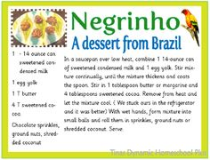 Negrinho From Brazil–South America Unit Study. I am sharing a dessert recipe from Brazil called Negrinho which is absolutely delicious and fun to make. Columbia South America, South America Map, Brazil Geography, South America Animals, Around The World Theme, Little Passports, America Memes, My Father's World, Thinking Day