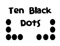 This activity goes with the book 'Ten Black Dots' by Donald Crews.  It is for a class-book and includes the cover and pages.  I didn't bother with ...