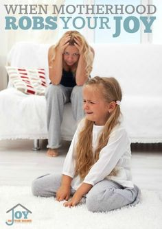When Motherhood Robs Your Joy - We love our children dearly, but if we aren't careful, we can lose our joy in mothering. | http://www.joyinthehome.com