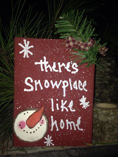 Snow place like home snowman sign on Etsy, $20.00
