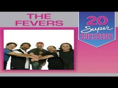 The Fevers - 20 Super Sucessos - Completo