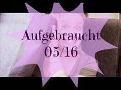#Aufgebraucht [05/16] - YouTube