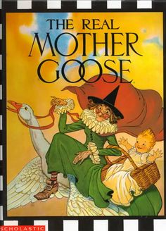 The Real Mother Goose I actually had this book as a child.. Baba Yaga, Childhood Toys, Childhood Memories, Sweet Memories, Back In The 90s, Mother Goose, Vintage Children's Books, Vintage Kids, Thing 1