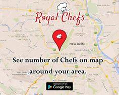 See Number Of Chefs On Map Around Your Area ... #Royalchefs #Delhi #Gurgaon #Newdelhi #Pune ....Download Now Royal Chefs App Link - https://goo.gl7zgsOI ...