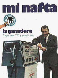 Publicidad YPF, 1970. Foto: Cacho Fontana. Vintage Advertisements, Ads, Estilo Retro, Oil And Gas, Gas Station, Vintage Prints, Nostalgia, Advertising, Cool Stuff