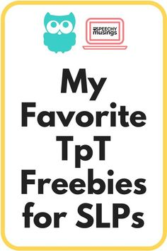 My favorite TpT freebies for SLPs - Find tons of TpT speech therapy freebies sorted by theme, speech target, season and MORE! From Speechy Musings Speech Therapy Themes, Speech Therapy Activities, Speech Language Pathology, Language Activities, Speech And Language, Articulation Activities, Speech Therapy Organization, Therapy Games, Receptive Language