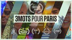 3 Mots Pour Paris / 3 Words For Paris