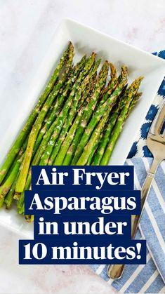 Ways To Cook Asparagus, Best Asparagus Recipe, Grilled Asparagus Recipes, Asparagus Fries, How To Season Asparagus, Roasted Asparagus Parmesan, Air Fryer Dinner Recipes, Air Fryer Recipes Easy, Side Recipes