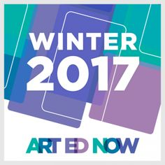 Introducing the 2017 Art Ed Now Winter Conference! Register NOW to save $50 before December 1st